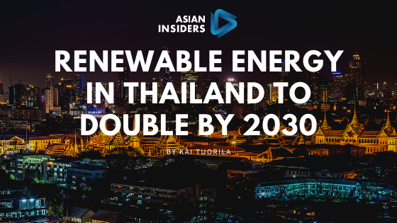 Renewable Energy in Thailand to double by 2030
