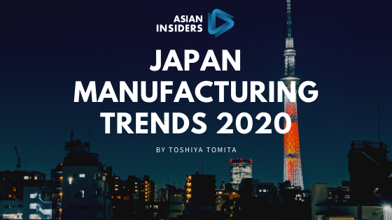 Japan Manufacturing Trends 2020