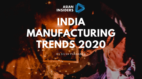 India Manufacturing Trends 2020