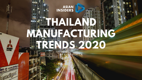 Thailand Manufacturing trends 2020