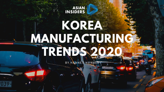 South Korea Manufacturing Trends 2020