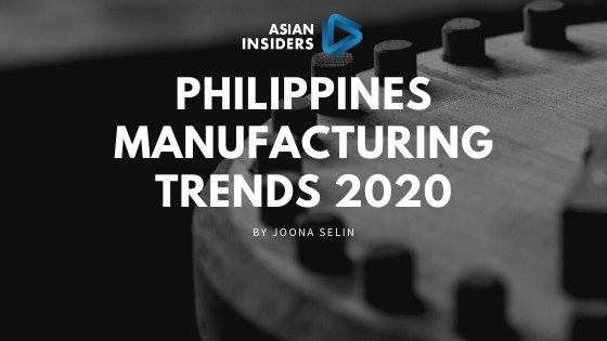 Philippines Manufacturing Trends 2020